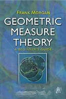 Frank Morgan Geometric Measure Theory, Fourth Edition: A Beginner`s Guide