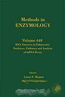RNA Turnover in Eukaryotes: Nucleases, Pathways and Analysis of mRNA Decay, Volume 448 (Methods in Enzymology) (Methods in Enzymology)