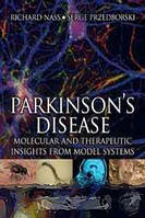 Parkinson`s Disease: Pathogenic and Therapeutic Insights from Toxin and Genetic Models