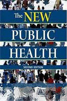 Theodore H. Tulchinsky, Elena A. Varavikova The New Public Health, Second Edition