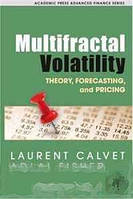 Laurent E. Calvet, Adlai J. Fisher Multifractal Volatility: Theory, Forecasting, and Pricing (Academic Press Advanced Finance) (Academic Press