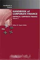 Handbook of Empirical Corporate Finance, Volume 2: Empirical Corporate Finance (Handbooks in Finance) (Handbooks in Finance)