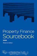Richard Von Gotzen Property Finance Sourcebook, Fifth Edition