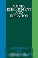 Robert J. Barro, Herschel I. Grossman Money Employment and Inflation