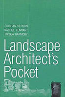 Siobhan Vernon, Nicola Garmory, Rachel Tennant Landscape Architect`s Pocket Book, Volume 1