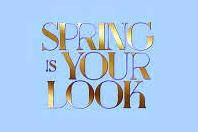 SPRING IS YOUR LOOK