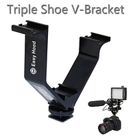 Крепление Easy Hood Triple shoe V-Bracket V-Shape 10.5CM Wide Metal 3 Hot Shoe Bracket for MicophoneLed Light