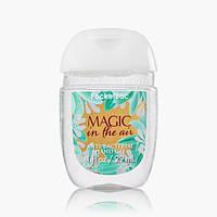 Санитайзер- антибактериальный гель для рук bath & body works  Magic in the air