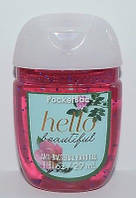 Санитайзер- антибактериальный гель для рук bath & body works Hello Beautiful