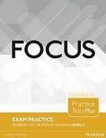 Focus 3 Exams PTE /B1,B1+/