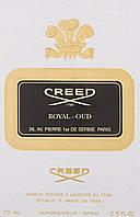 Парфюмированная вода Creed Royal Oud