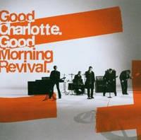 Музыкальный CD-диск. Good Charlotte - Good Morning Revival