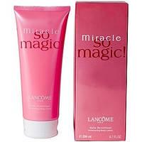 Увлажняющий лосьон для тела LANCOME MIRACLE SO MAGIC!  200 ml