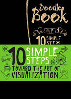 Doodle Book. 10 simple steps towards the art of visualization. 10 простих кроків до мистецтва візуалізації
