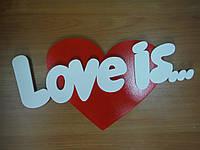 """Слово на сердце """"Love is"""""""
