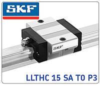 SKF Каретка LLTHC 15 SA T0 P3