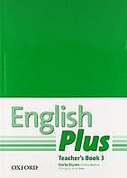 Книга для учителя с презентацией English Plus 3 первое издание, Ben Wetz | Oxford ()