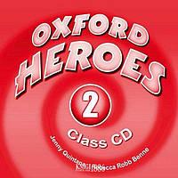 Аудио-диск Oxford Heroes 2, Jenny Quintana   Oxford (Oxford)
