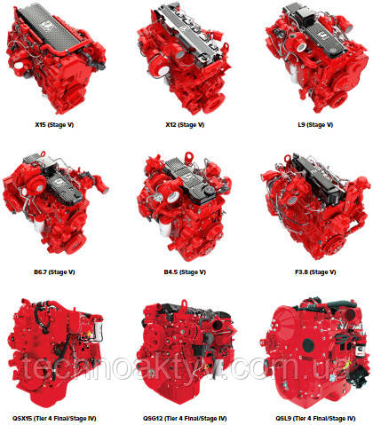 - X15 (Stage V) Power	336 - 503 kW Torque	2237 - 2779 N•m X12 (Stage V) - X12 (Stage V) Power	250 - 382 kW Torque	0 - 2305 N•m L9 (Stage V) - L9 (Stage V) Power	205 - 321 kW Torque	0 - 1847 N•m B6.7 (Stage V) - B6.7 (Stage V) Power	116 - 243 kW Torque	0 - 1375 N•m B4.5 (Stage V) - B4.5 (Stage V) Power	89 - 149 kW F3.8 (Stage V) - F3.8 (Stage V) Power	75 - 116 kW QSX15 (Tier 4 Final/Stage IV) - QSX15 (Tier 4 Final/Stage IV) Power	336 - 503 kW Torque	2237 - 2779 N•m QSG12 (Tier 4 Final/Stage IV) - QSG12 (Tier 4 Final/Stage IV) Power	250 - 382 kW Torque	2305 N•m QSL9 (Tier 4 Final/Stage IV) - QSL9 (Tier 4 Final/Stage IV) Power	186 - 298 kW Torque	1627 N•m