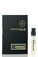Парфюмированная вода Montale AOUD NIGHT - vial spray унисекс 2 мл Оригинал