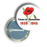"""Значок с маком """"Pause to Remember"""""""