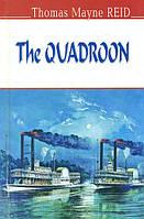 Shakespeare W. The Quadroon = Квартеронка (English Library)