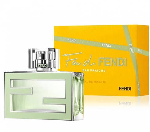 Fendi Fan di Fendi Eau Fraiche туалетная вода 75 ml. (Фенди Фан ди Фенди еау Фреш), фото 2