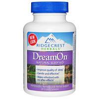 Ridge Crest Herbals, DreamOn, натуральное средство для улучшения сна, 60 растительных капсул