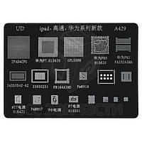 BGA-трафарет A429 для планшета Apple iPad 4, iPad4CPU/P7.Hi3630/APL5698/P6SHi6620 /P6SFA232AIMA/343S0542-A2/339S0251/ F8164AIMD/Pm8916/MT7Hi6421