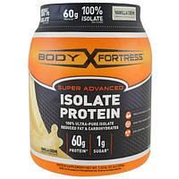 Body Fortress, Super Advanced, Isolate Protein, Vanilla Creme, 21 oz (595 g)