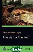 A. Conan Doyle The Sign of the Four