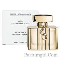 Gucci by Gucci Premiere EDP 75ml TESTER (ORIGINAL)