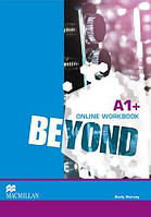 Beyond A1+ Online Workbook (Проект №19)