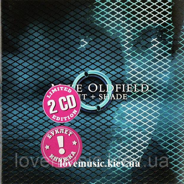 Музичний сд диск MIKE OLDFIELD Light + shade (2005) (audio cd)