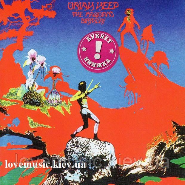 Музичний сд диск URIAH HEEP The magician's birthday (1972) (audio cd)