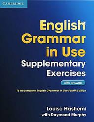 English Grammar in Use 4th Edition Supplementary Exercises + Answers(Дополнительные Упражнения + Ответы)