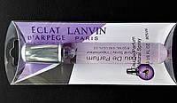 "Парфюм миниатюра на блистере Lanvin ""Eclat D`Arpege"" 20 мл для женщин"