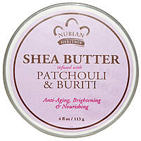 Nubian Heritage, Shea Butter Infused with Patchouli & Buriti, 4 fl oz (113 g) Масло масляного дерева с добавлением Пачули и Бурити, 4 жидкие унции