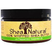 Shea Natural, 100% взбитое масло ши с эфирным маслом мяты перечной, 3,2 унции (90 г)