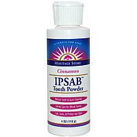 Heritage Products, Зубной порошок IPSAB с корицей, 4 унции (113 г)