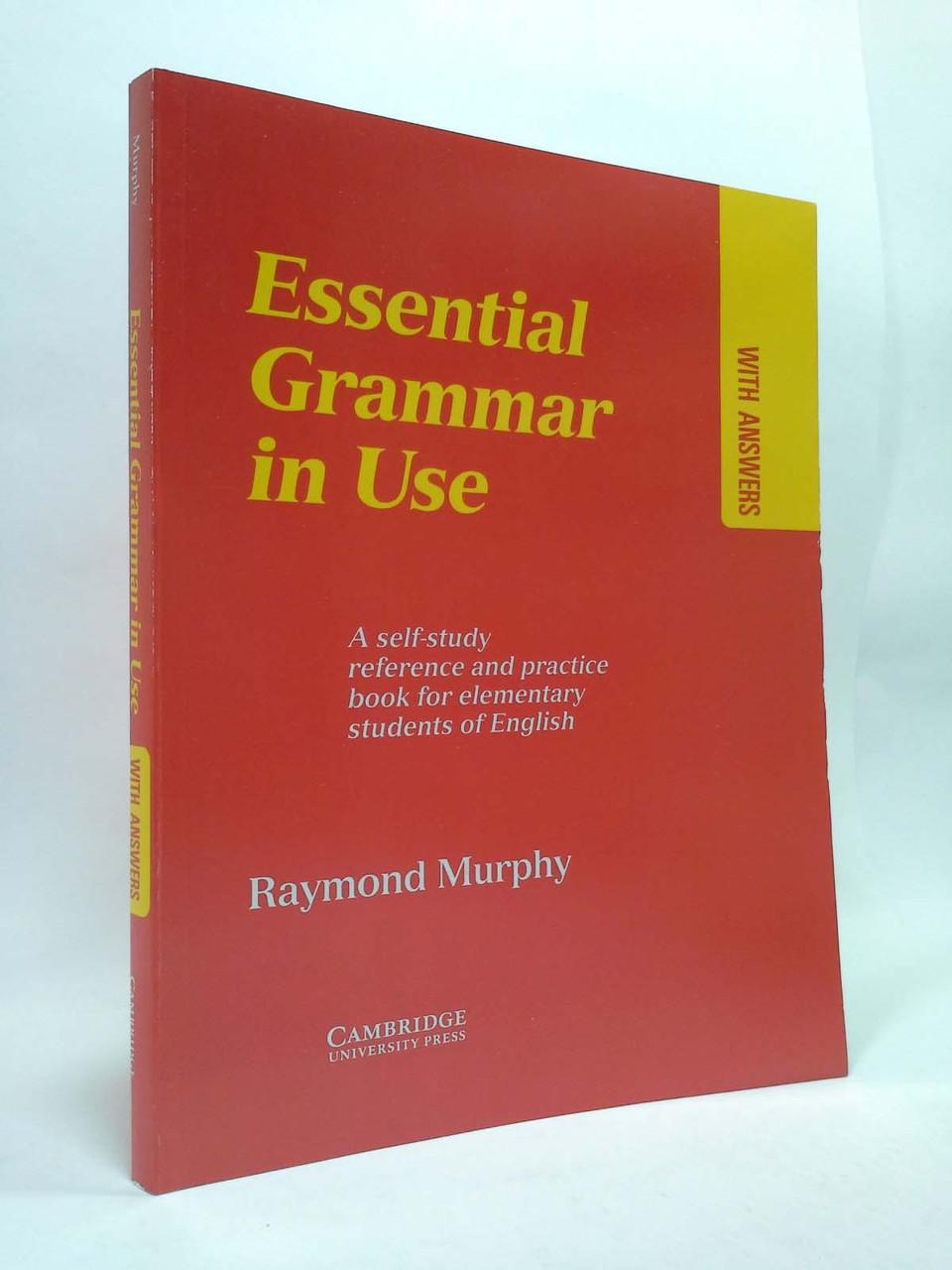 Essential Grammar in Use. Английская грамматика. Раймонд Мерфи. Кембридж.
