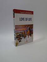 ИнЛит Знання Love of Life Jack London Любов до життя Лондон (ТВ)