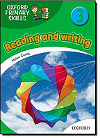 Oxford Primary Skills 3. Reading and writing
