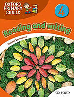 Oxford Primary Skills 4. Reading and writing