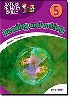 Oxford Primary Skills 5. Reading and writing