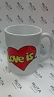 "Чашка ""Love is.."" (2)"