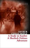 A Study in Scarlet:A Sherlock Holmes Adventure//Этюд в багровых тонах. Артур Конан Дойл