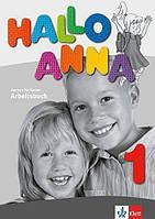 Hallo Anna 1. Arbeitsbuch. Deutsch für Kinder (Проекты №39)