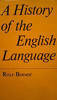 A History of the English Language. By Rolf Berndt.