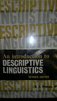 An introduction to descriptive linguistics